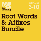 Root Words and Affixes Bundle   Vocabulary 3rd, 4th, 5th, Middle and High School