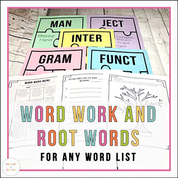 Vocabulary Study: Root Words and Word Work