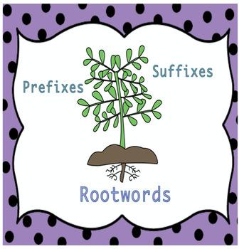 Root Words -  prefixes & suffixes