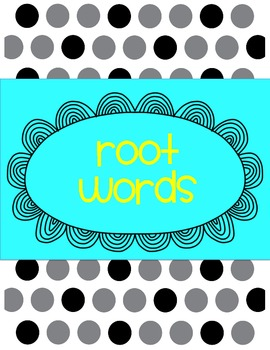 Root words and meanings poster printables for Literacy centers