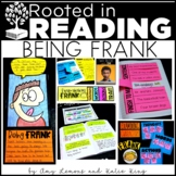 Rooted in Reading:  Being Frank  {3rd and 4th Grades}