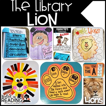 Rooted in Reading:  Library Lion