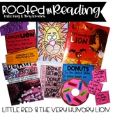 Rooted in Reading:  Little Red and the Very Hungry Lion