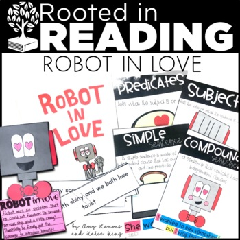 Rooted in Reading:  Robot in Love {Grades 2-3}
