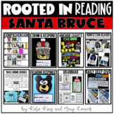 Rooted in Reading: Santa Bruce