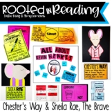 Rooted in Reading: Sheila Rae, the Brave and Chester's Way