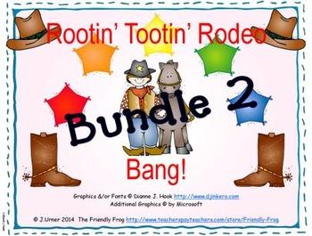 Rootin' Tootin' Rodeo Bang! BUNDLE 2