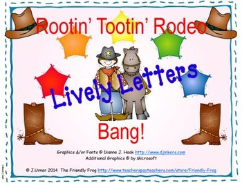 Rootin' Tootin' Rodeo Bang! Lively Letters