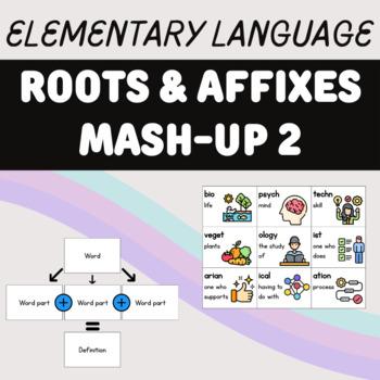 Roots & Affixes Mash-Up 2