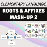 Roots & Affixes Mash-Up 2