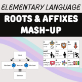Roots & Affixes Mash-Up