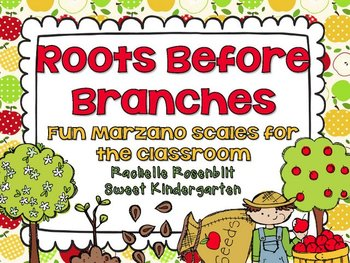 Roots Before Branches {Fun classroom Marzano Scales}
