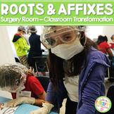 Roots Prefixes Affixes Enrichment ELA TEST PREP Surgery Room Set the Stage