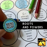Roots and Powers: Always, Sometimes, or Never