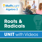 Roots and Radicals   Algebra 2 Unit with Videos + Activity!