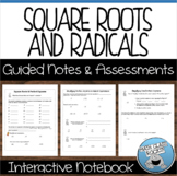 ROOTS AND RADICALS - GUIDED NOTES AND ASSESSMENTS