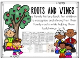 Roots and Wings Family History Book