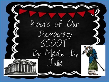 Roots of Democracy SCOOT- Great for GA Milestone!