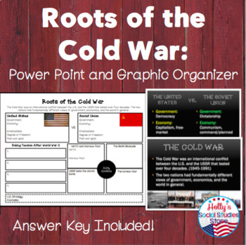 Roots of the Cold War: Power Point and Graphic Organizer