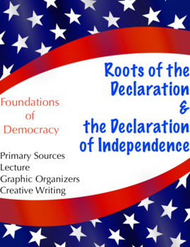 Roots of the Declaration: Declaration of Independence