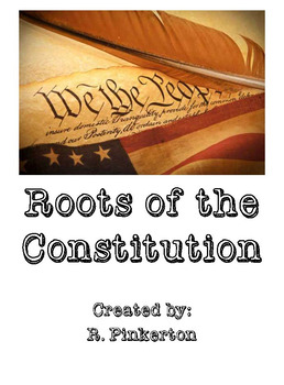 Roots of the U.S. Constitution / U.S. Government