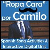 Ropa Cara by Camilo - Digital Spanish Song Unit - Clothing, Social Media, Music