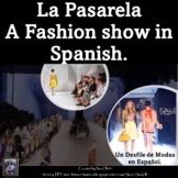 Ropa Spanish Clothing Presentation: La Pasarela- Desfile de Modas. Fashion Show.