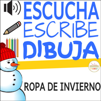 La Ropa and Winter in Spanish Class Llevar Listening Activity