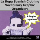 La Ropa Spanish Clothing Vocabulary Graphic Organizers