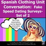 La Ropa Spanish Clothing Conversation Speed Dating Surveys: Speaking, Talking.