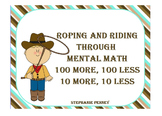 Roping and Riding 100 more, 100 less, 10 more, 10 less