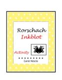 Rorschach Inkblot * Activity
