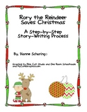 Rory the Reindeer Saves Christmas: A Step by Step Story Wr