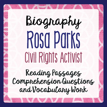 Rosa Parks Biography Informational Texts, Activities