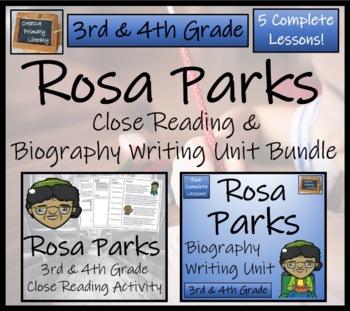 Rosa Parks - 3rd & 4th Grade Close Reading & Biography Bundle