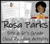 Rosa Parks - 5th & 6th Grade Close Reading Activity