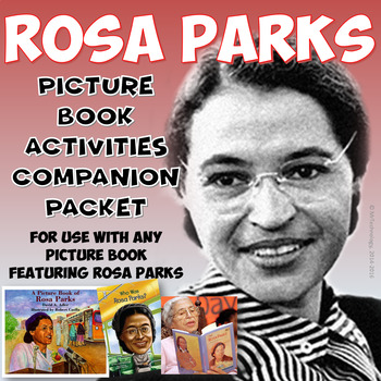 Rosa Parks Picture Book Reading Activities Companion Bundle