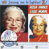 Rosa Parks Black History Collaborative Lego Mural Lesson