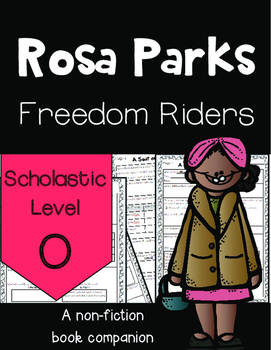 *Rosa Parks Freedom Rider *Scholastic Level O by Keith Brandt and Joanne Mattern