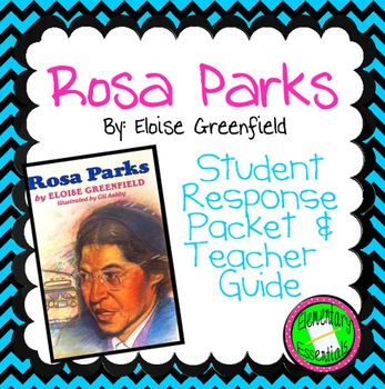 Rosa Parks (Greenfield) Literature Packet and Teacher Guid