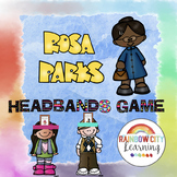 Rosa Parks Headbands Game