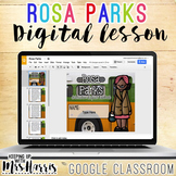 Rosa Parks - Interactive Digital Resource for the Google Classroom