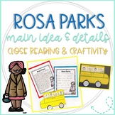Rosa Parks: Main Idea & Details, Close Reading, & Bus Craftivity
