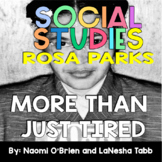 Rosa Parks: More Than Just Tired