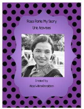 Rosa Parks: My Story: Unit Activites: Common Core Aligned