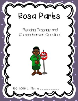 Rosa Parks - Reading Comprehension Biography and Questions