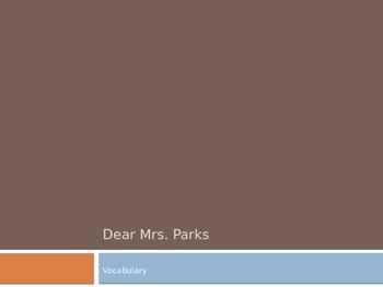 """""""Dear Mrs. Parks"""" Vocabulary"""