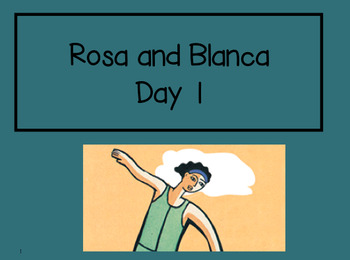 Rosa and Blanca 2nd Grade Reading Street Powerpoints