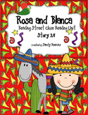 Rosa and Blanca Close Reading 2nd Grade Reading Street Unit 3 Story 4