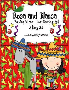 Rosa and Blanca Close Reading 2nd Grade Reading Street Uni